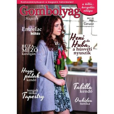Gombolyag Magazin 2017/01 tavasz