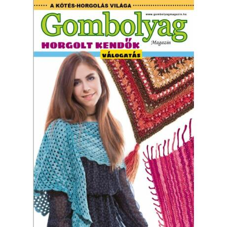 Gombolyag magazin Válogatás - Horgolt kendők (letölthető, digitális termék!)